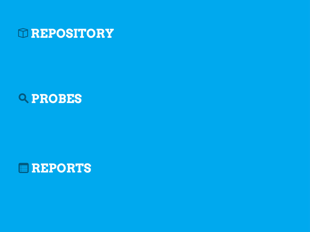 REPOSITORY PROBES REPORTS b s n