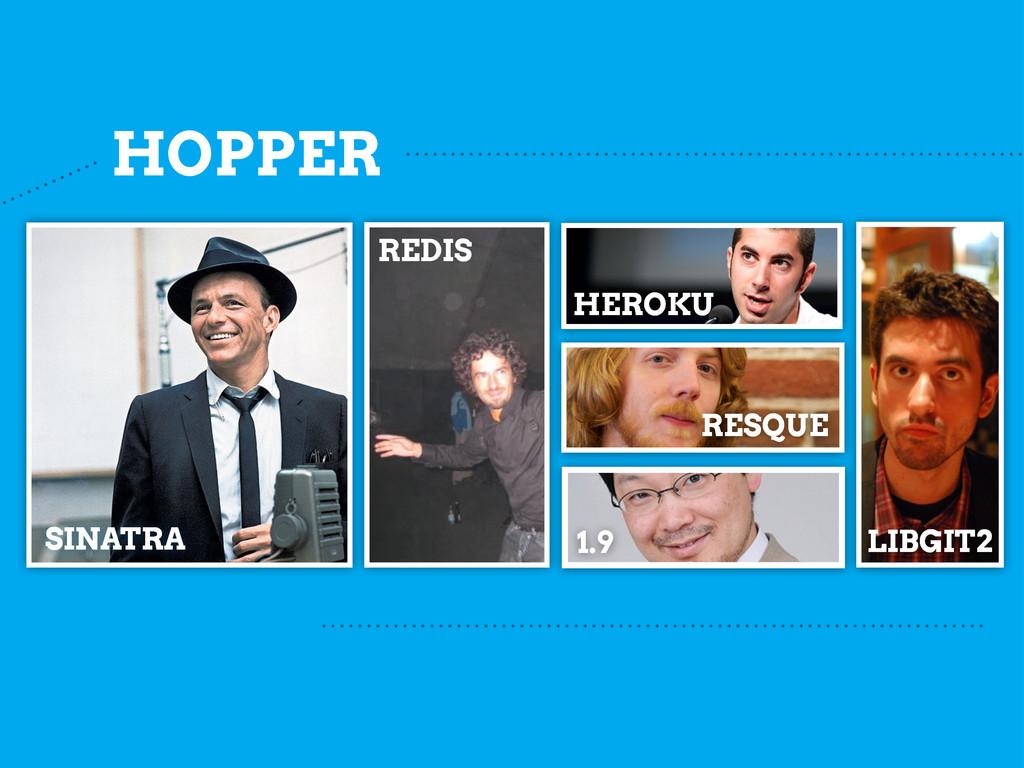 HOPPER SINATRA REDIS RESQUE HEROKU 1.9 LIBGIT2