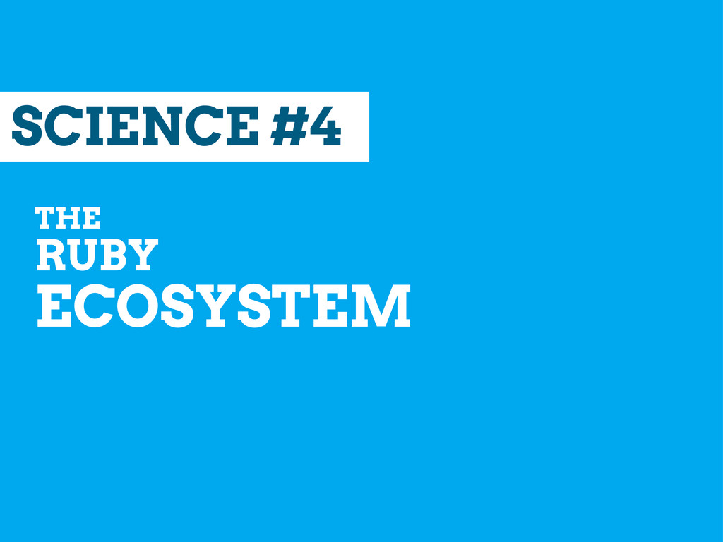 SCIENCE #4 THE RUBY ECOSYSTEM