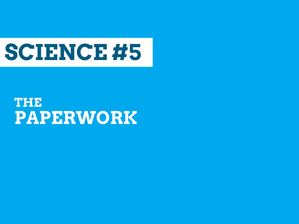 SCIENCE #5 THE PAPERWORK