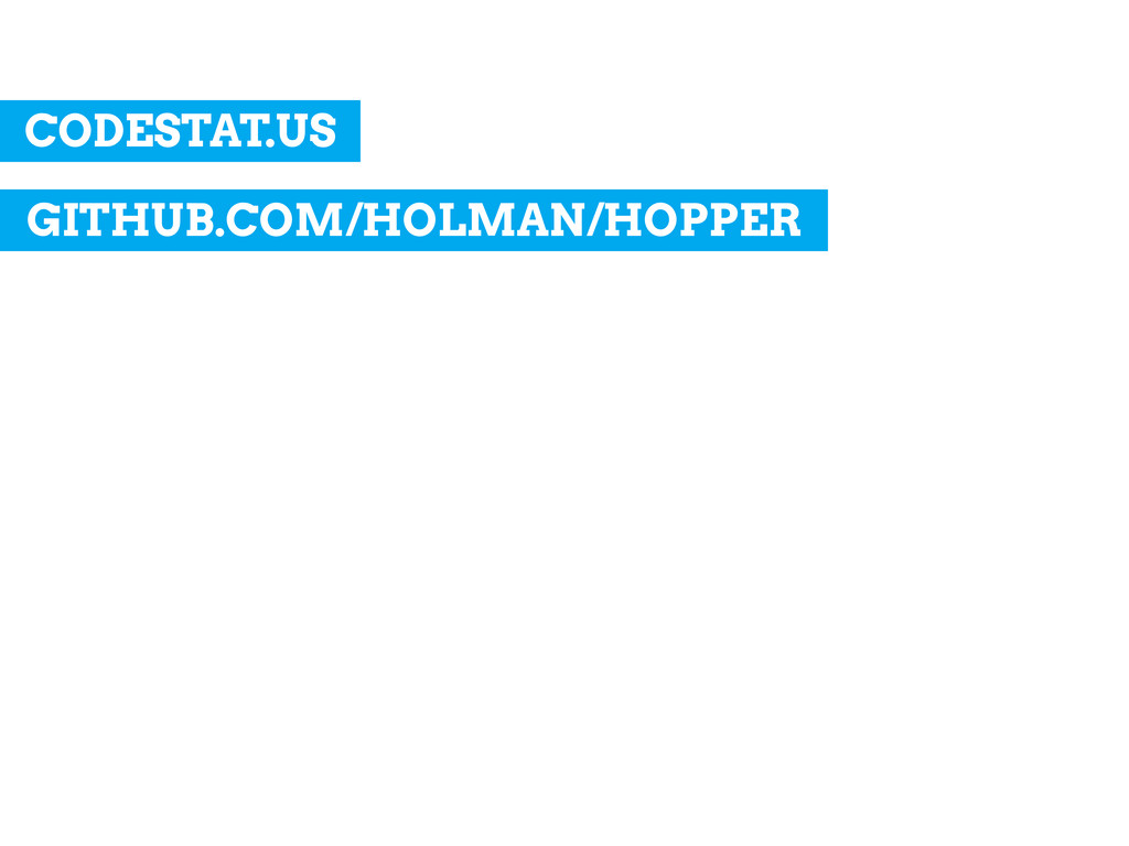 GITHUB.COM/HOLMAN/HOPPER CODESTAT.US