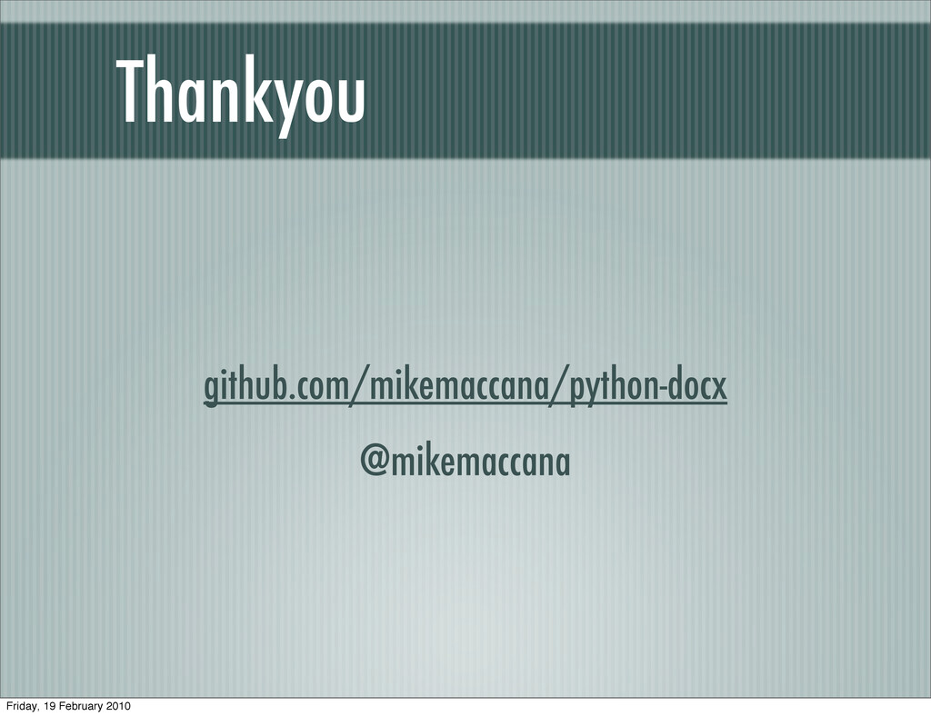 github.com/mikemaccana/python-docx @mikemaccana...