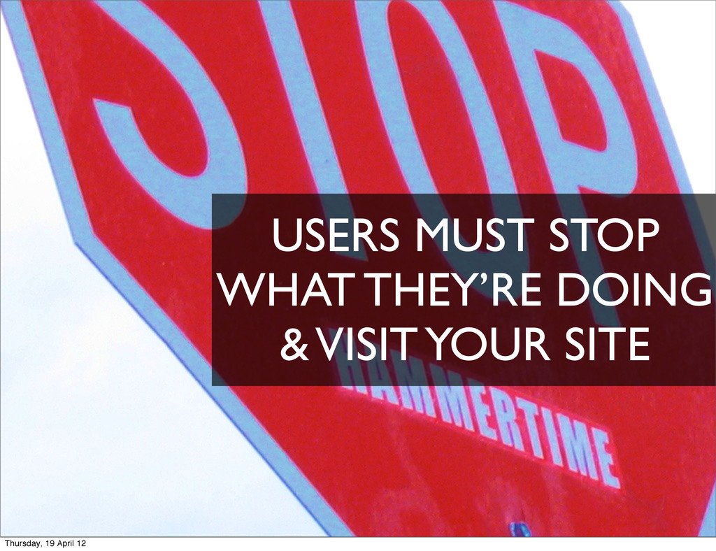 USERS MUST STOP WHAT THEY'RE DOING & VISIT YOUR...