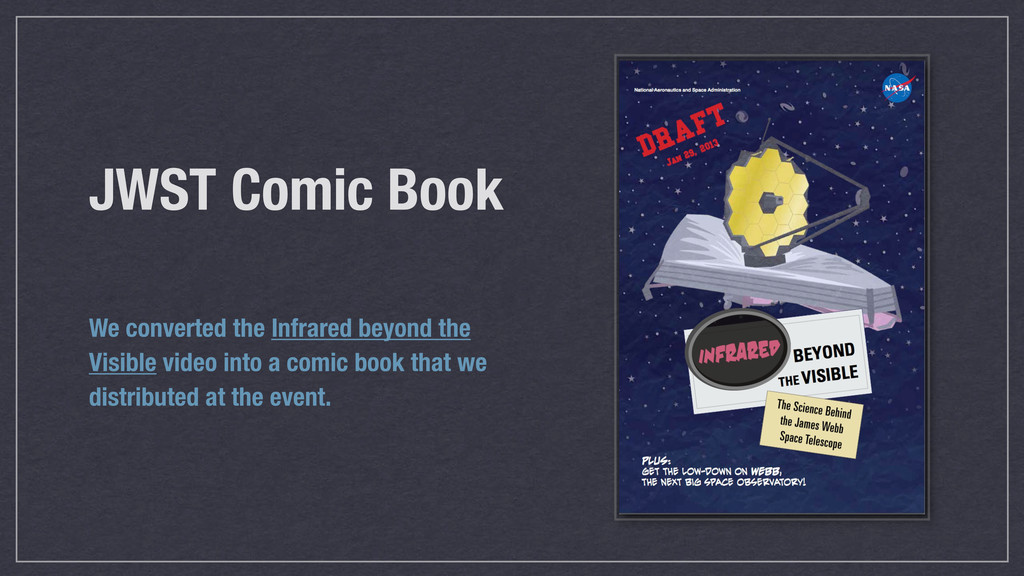 JWST Comic Book We converted the Infrared beyon...