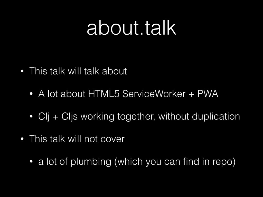 about.talk • This talk will talk about • A lot ...