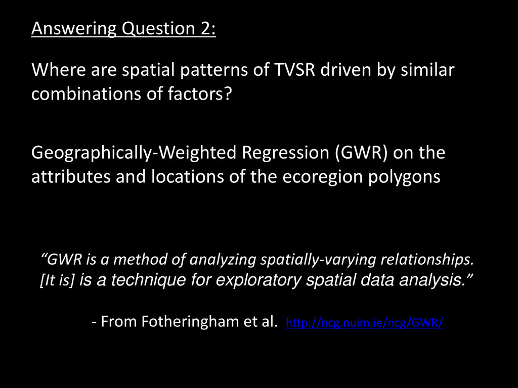 Answering Question 2: Where are spatial pattern...