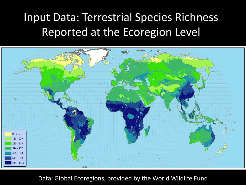 Input Data: Terrestrial Species Richness Report...