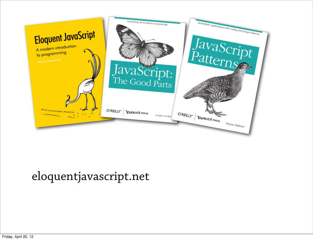 eloquentjavascript.net Friday, April 20, 12