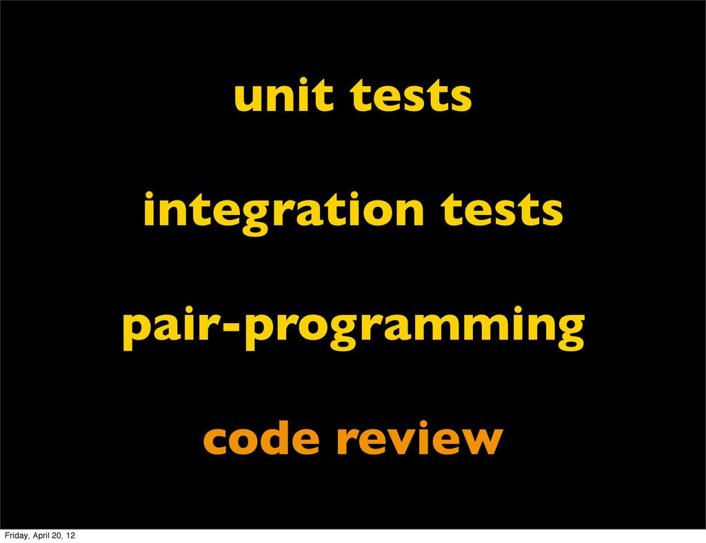 unit tests integration tests pair-programming c...