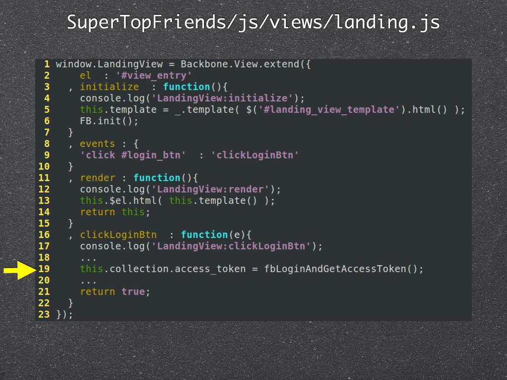 SuperTopFriends/js/views/landing.js