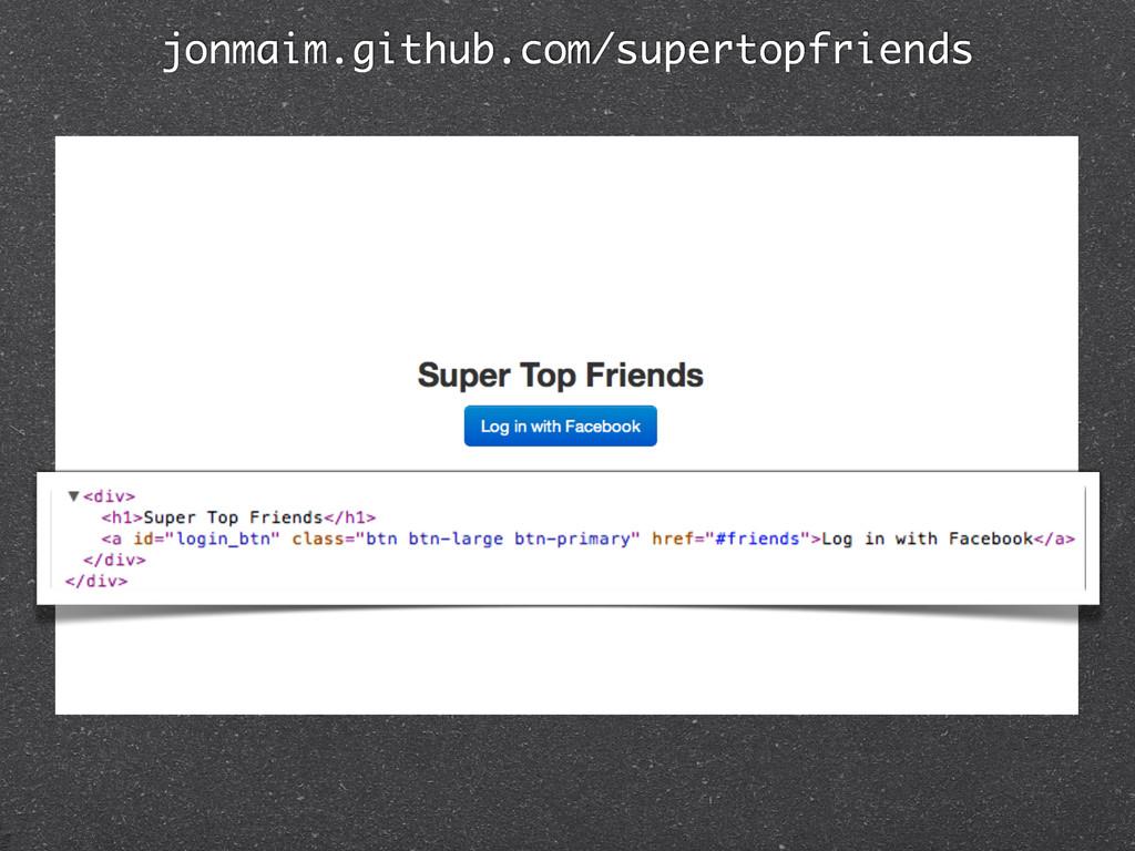 jonmaim.github.com/supertopfriends