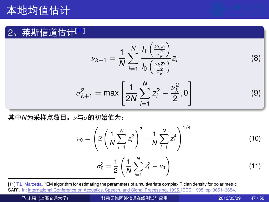 /þŠ O 2!4d& O[11] νk+1 = 1 N N i=1 I1 νk zi σ2 ...