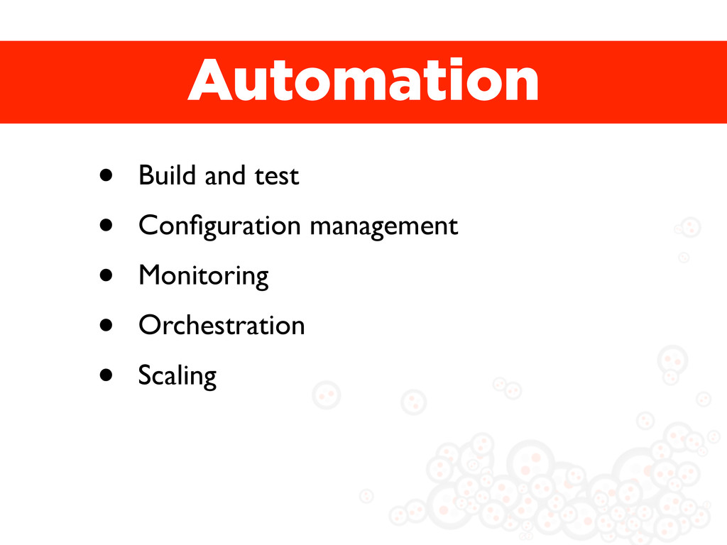 Automation • Build and test • Configuration mana...