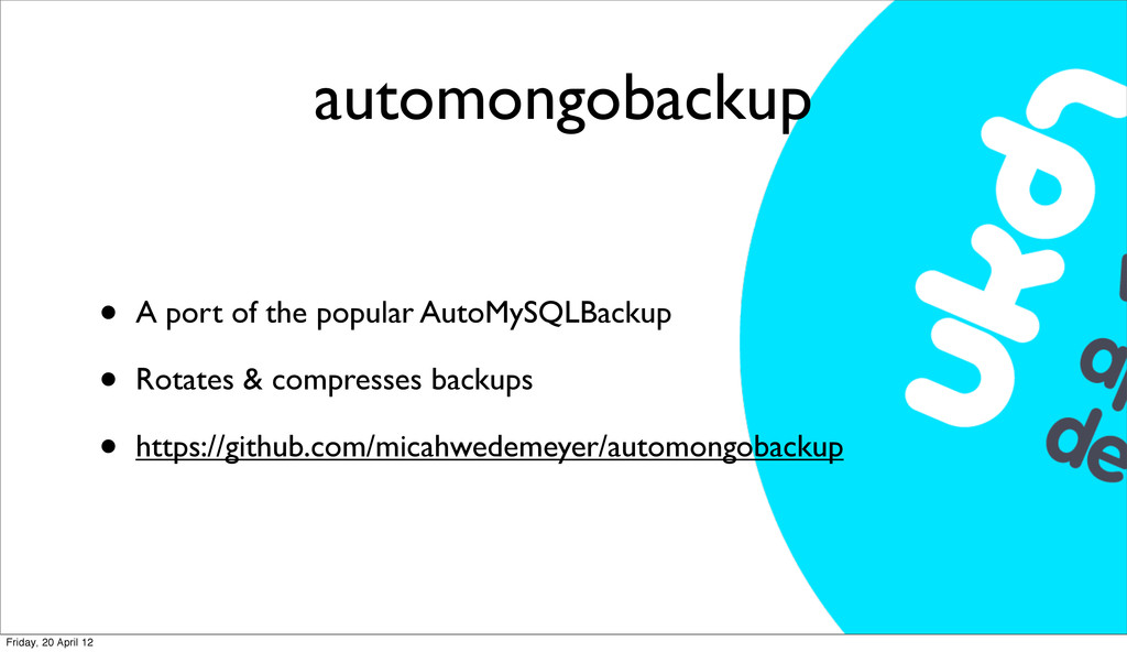 automongobackup • A port of the popular AutoMyS...