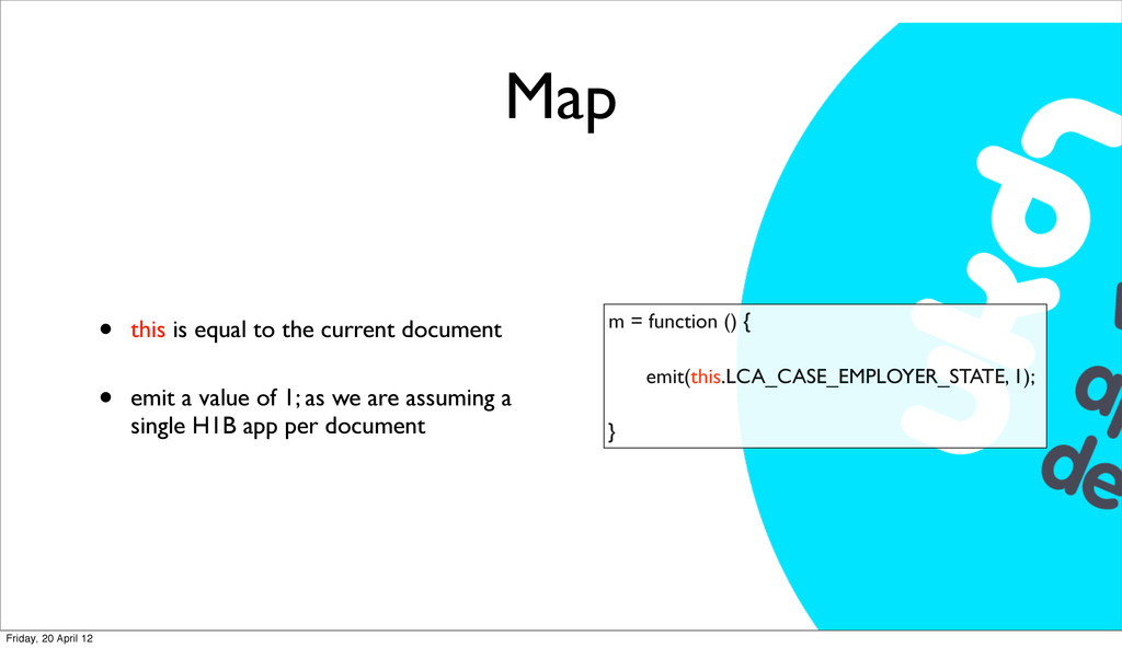 Map • this is equal to the current document • e...