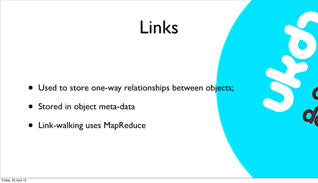 Links • Used to store one-way relationships bet...