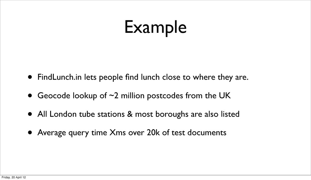 Example • FindLunch.in lets people find lunch cl...