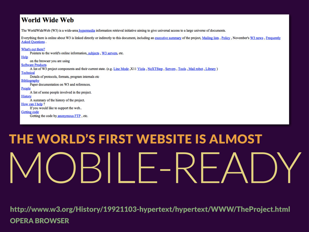 MOBILE-READY THE WORLD'S FIRST WEBSITE IS ALMOS...