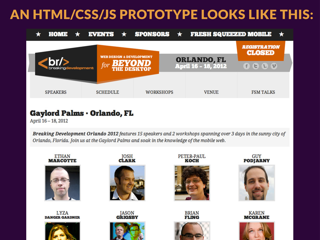 AN HTML/CSS/JS PROTOTYPE LOOKS LIKE THIS: