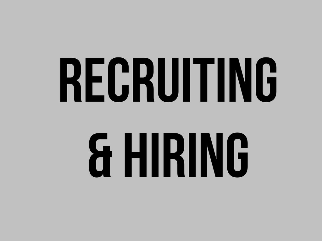 recruiting & hiring