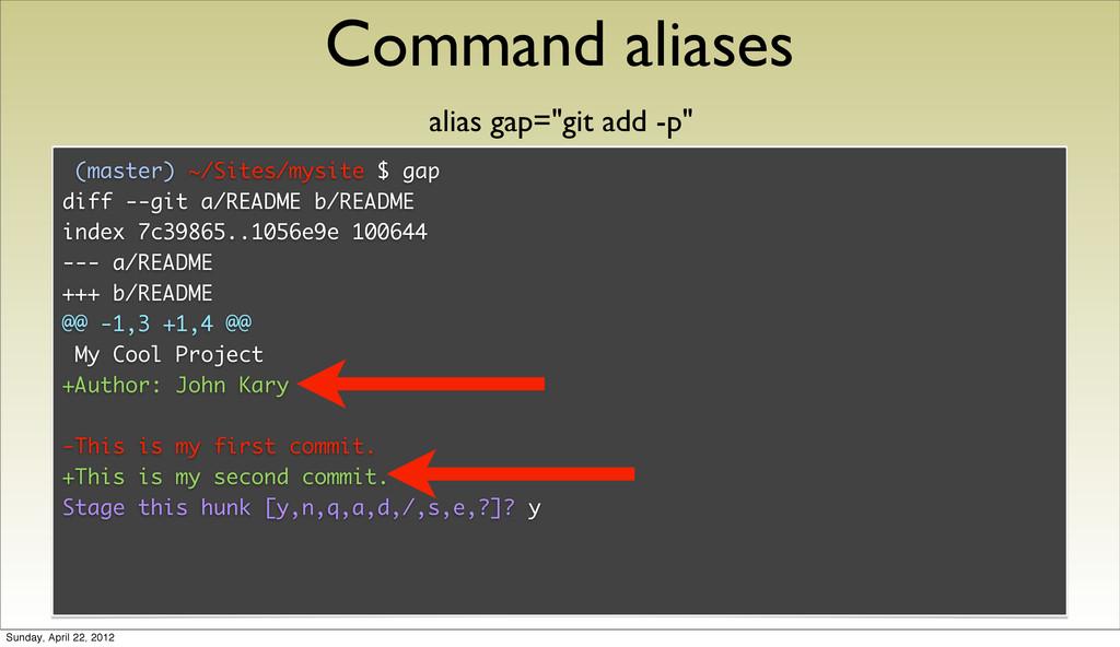 Command aliases (master) ~/Sites/mysite $ gap d...