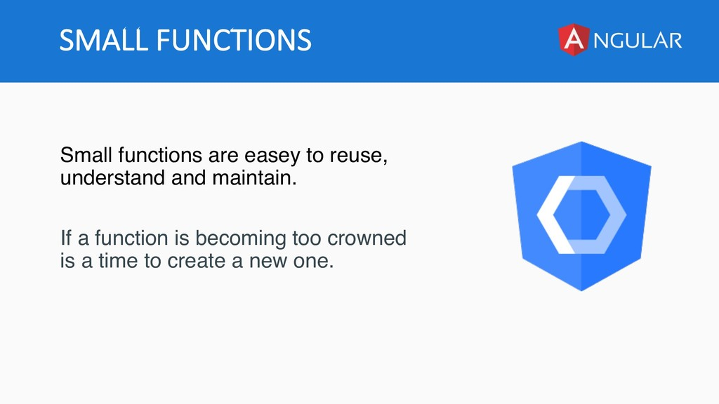 SMALL FUNCTIONS Small functions are easey to re...