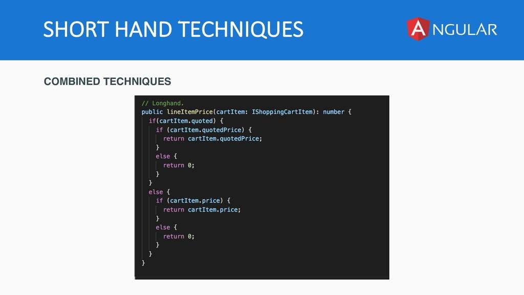 SHORT HAND TECHNIQUES COMBINED TECHNIQUES