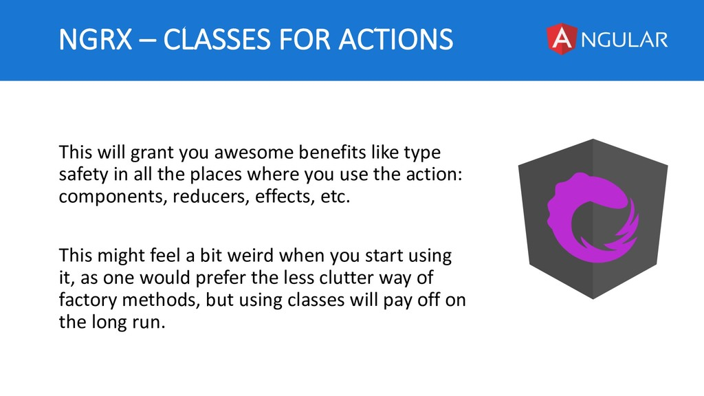 NGRX – CLASSES FOR ACTIONS This will grant you ...