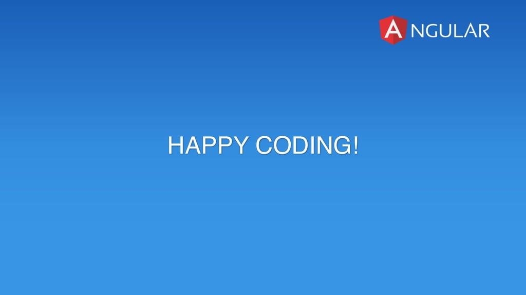 HAPPY CODING!
