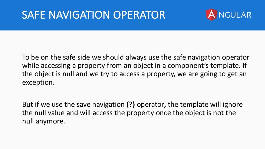 SAFE NAVIGATION OPERATOR To be on the safe side...