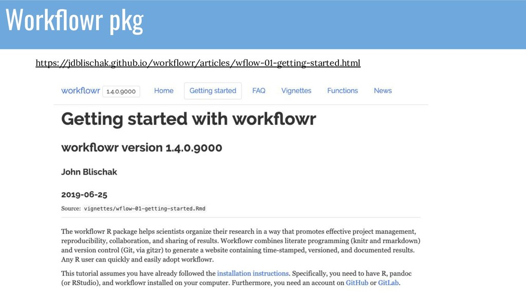 Workflowr pkg https:/ /jdblischak.github.io/work...