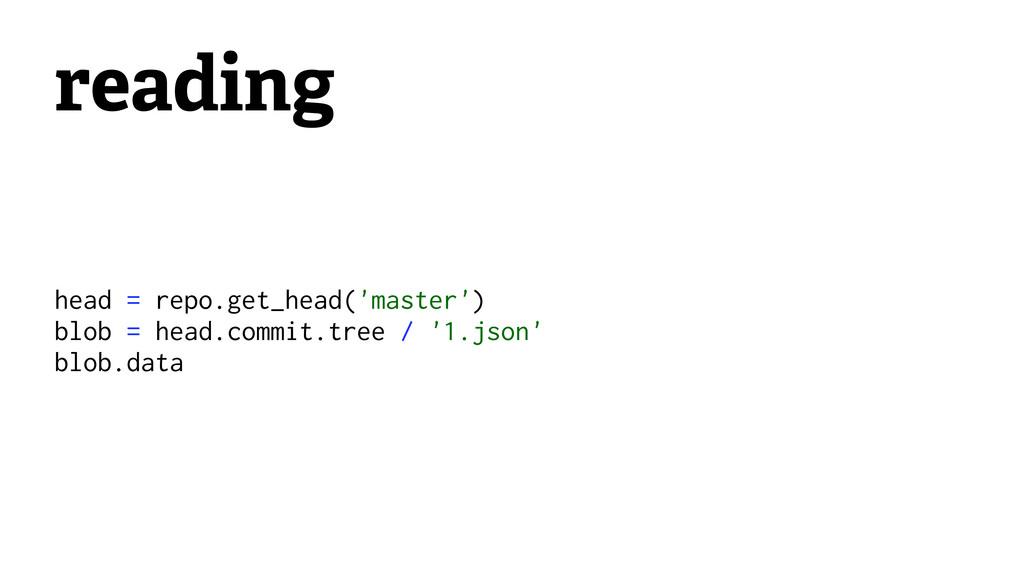 reading head = repo.get_head('master') blob = h...