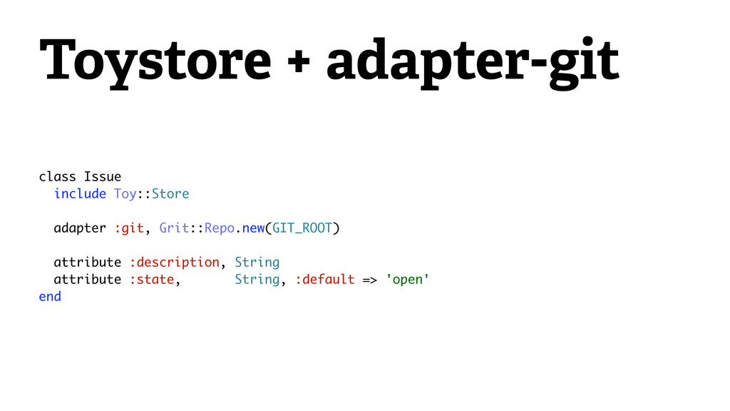 Toystore + adapter-git class Issue include Toy:...