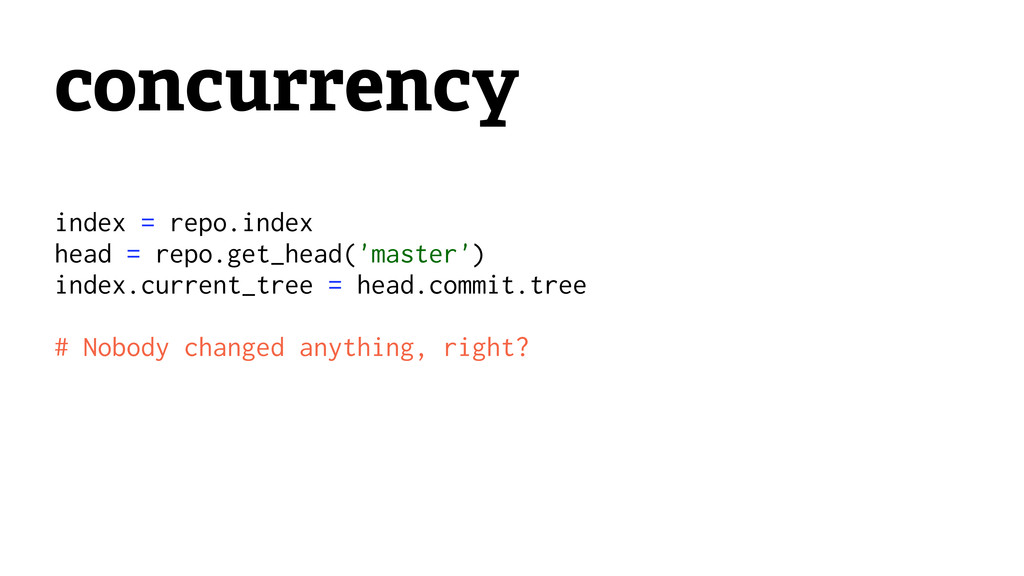 concurrency index = repo.index head = repo.get_...