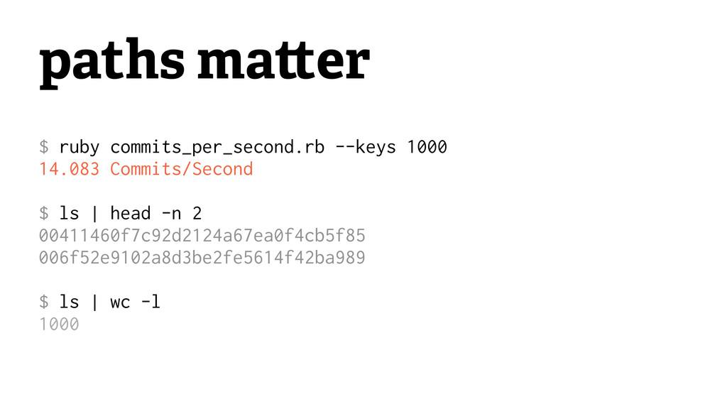 paths ma er $ ruby commits_per_second.rb --keys...