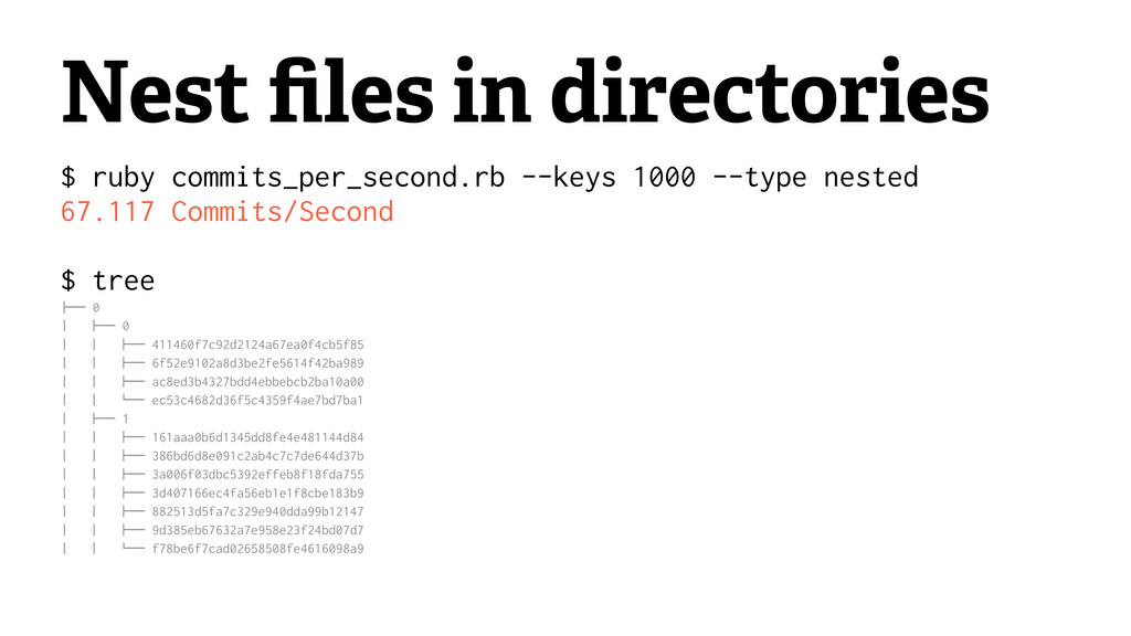 Nest files in directories $ ruby commits_per_sec...