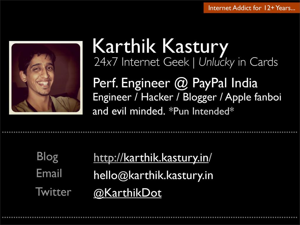 Karthik Kastury Perf. Engineer @ PayPal India E...