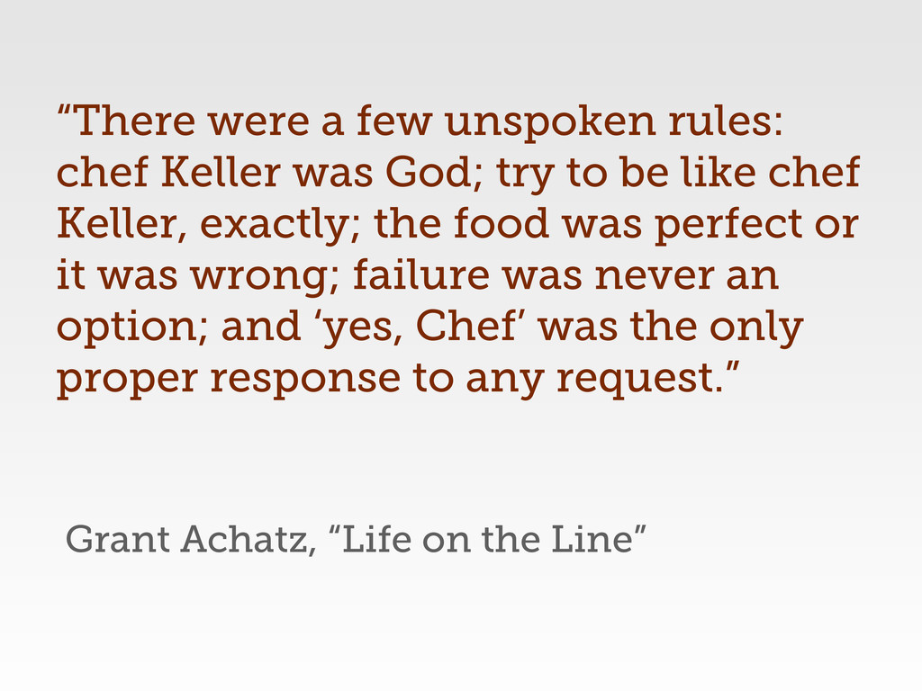 "Grant Achatz, ""Life on the Line"" ""There were a ..."