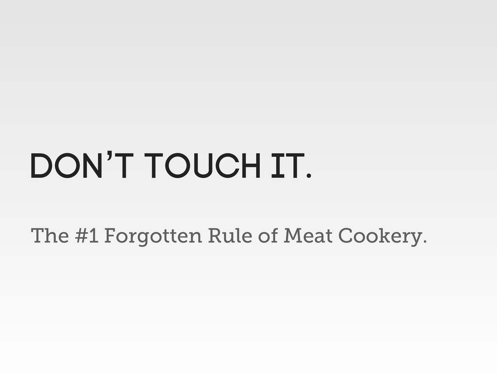 The #1 Forgotten Rule of Meat Cookery. Don't to...