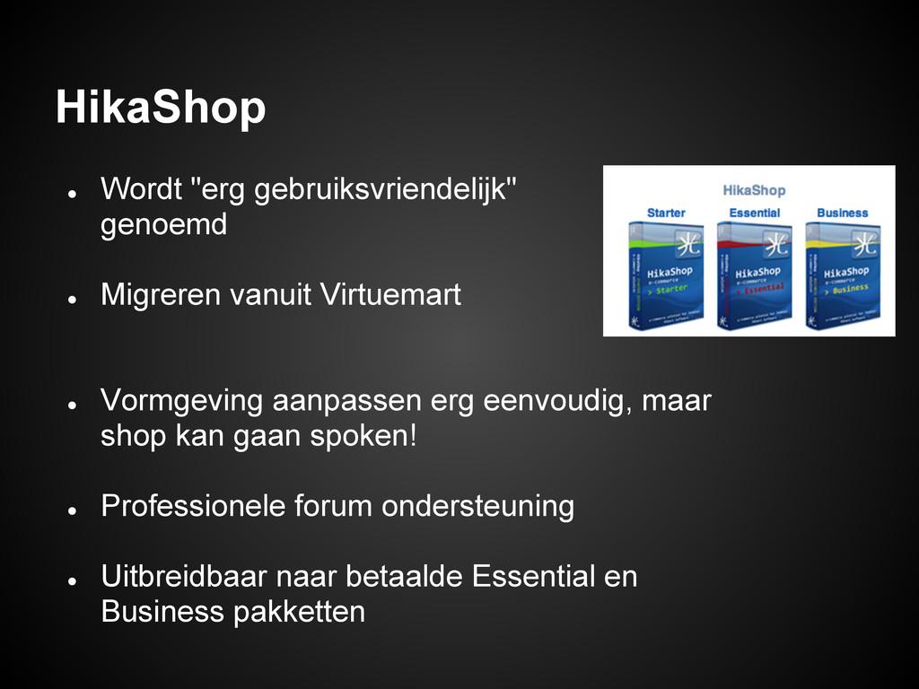 """HikaShop ● Wordt """"erg gebruiksvriendelijk"""" geno..."""