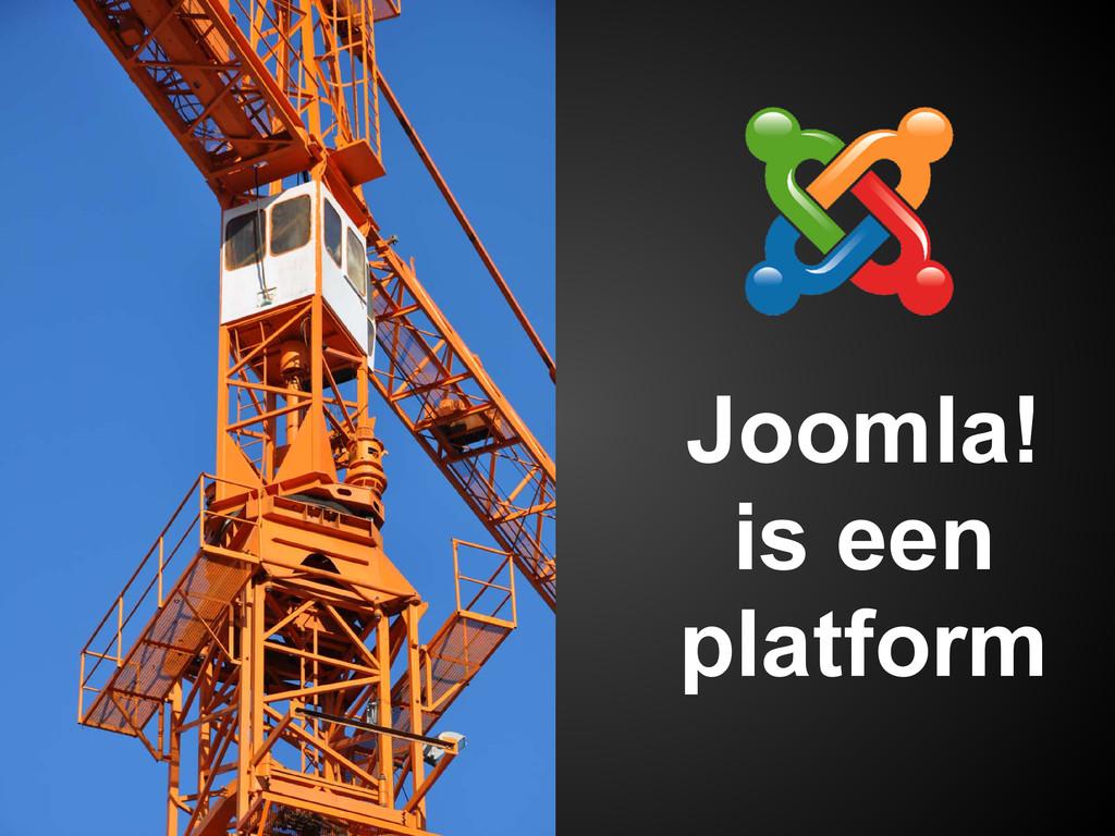 Joomla! is een platform