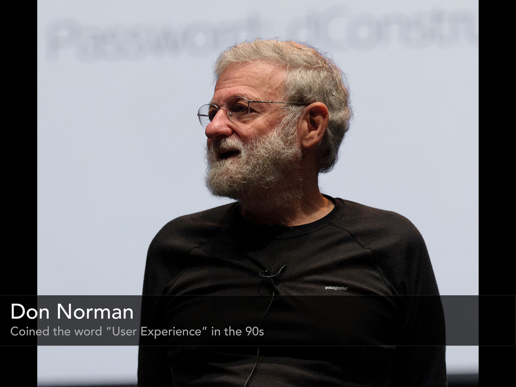 """Don Norman Coined the word """"User Experience"""" in..."""