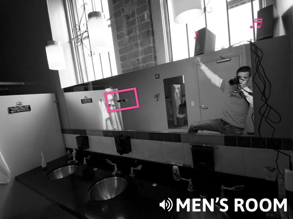 ⽄ ̇ MEN'S ROOM >