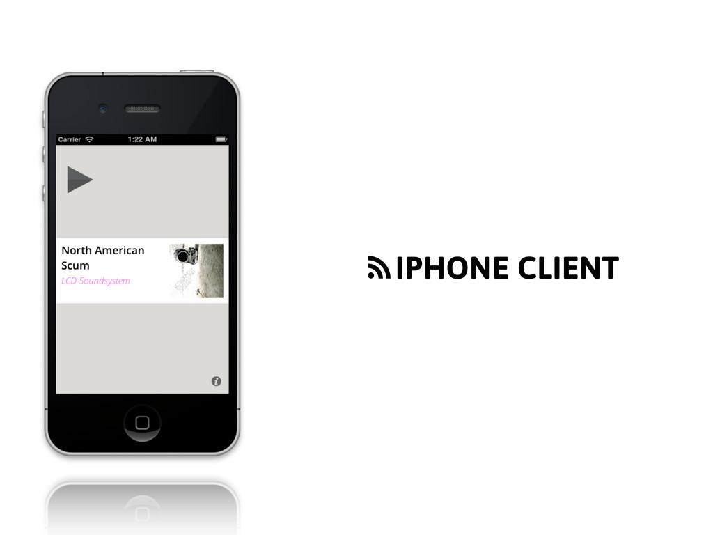 f IPHONE CLIENT