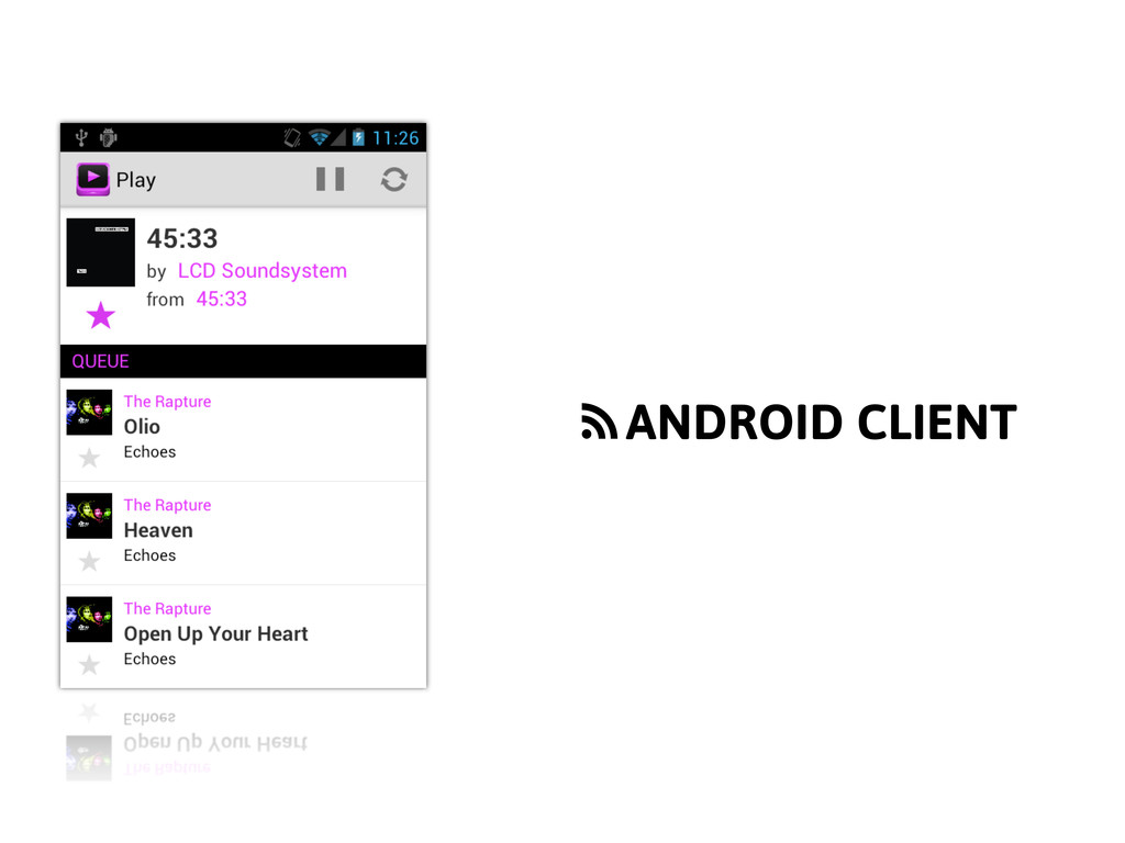 f ANDROID CLIENT