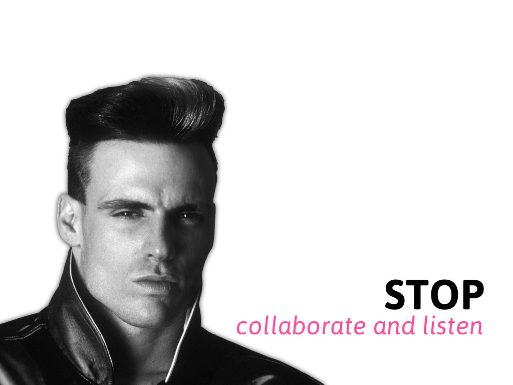collaborate and listen STOP