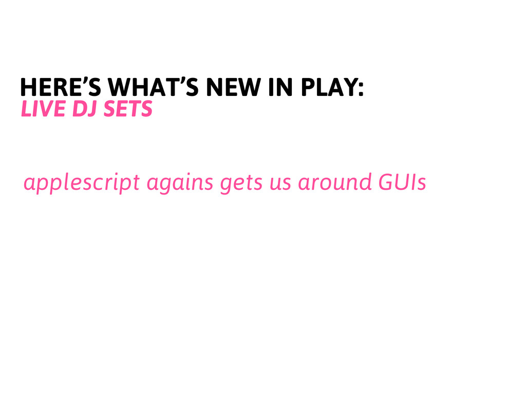 HERE'S WHAT'S NEW IN PLAY: LIVE DJ SETS applesc...