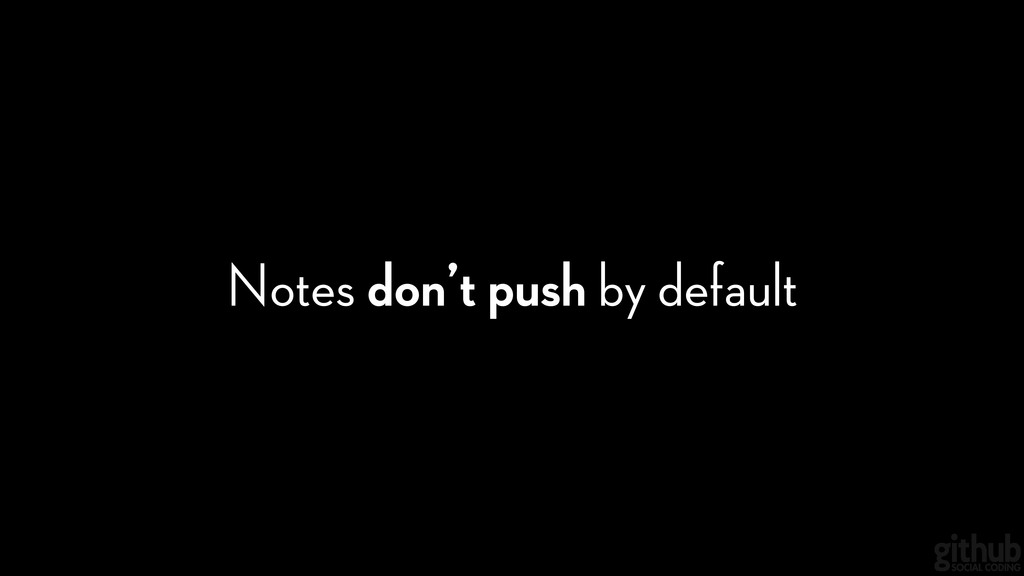Notes don't push by default