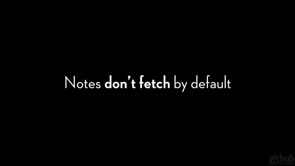 Notes don't fetch by default