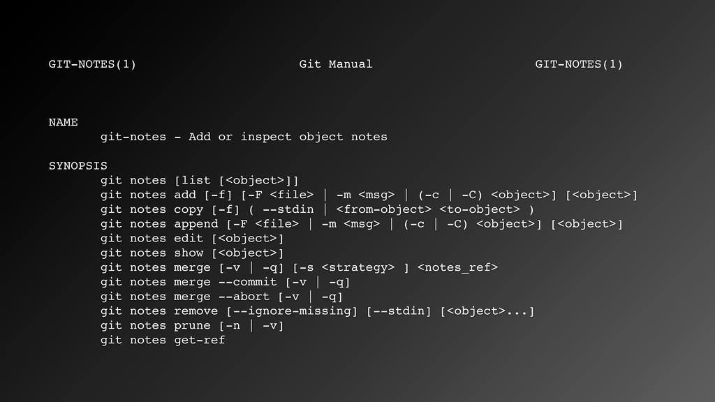 GIT-NOTES(1) Git Manual GIT-NOTES(1) NAME git-n...
